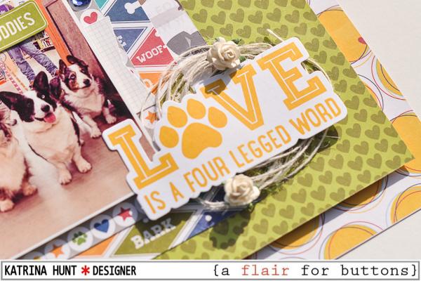 Love_Is_a_Scrapbook_Layout_Katrina_Hunt_Jillibean_Soup_A_Flair_For_Buttons_600-4