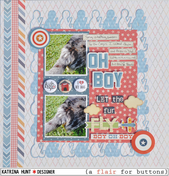 Oh_Boy_Let_The_Fur_Fly_A_Flair_For_Buttons_Katrina_Hunt_Scrapbook_Layout_600signed-1