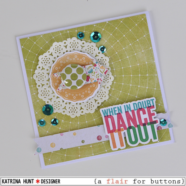 Dance_It_Out_Card_Jillibean_Soup_A_Flair_For_Butttons_Katrina_Hunt_600Signed-3