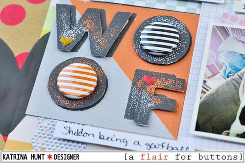 Woof_Scrapbook_Layout_A_Flair_For_Buttons_Studio_Calico_Seven_Paper_Katrina_Hunt_600Signed-2
