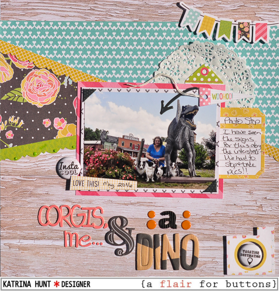 Corgis_Me_Dino_Scrapbook_Layout_A_Flair_For_Buttons_Fancy_Pants_Katrina_Hunt_600Signed-1